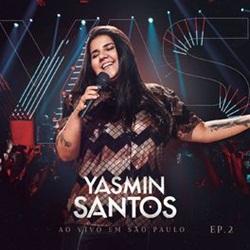 Yasmin Santos – Para, Pensa e Volta
