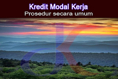 Kredit modal kerja - Prosedur secara umum