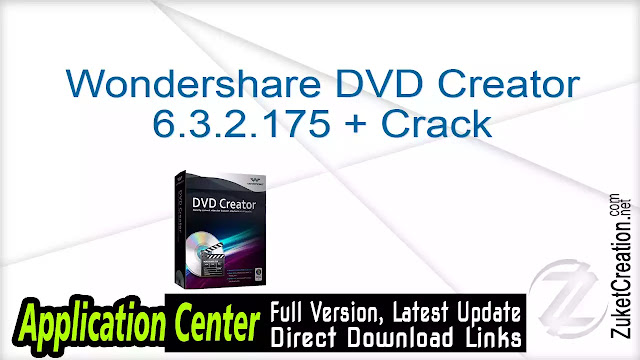 Wondershare DVD Creator 6.3.2.175 + Crack