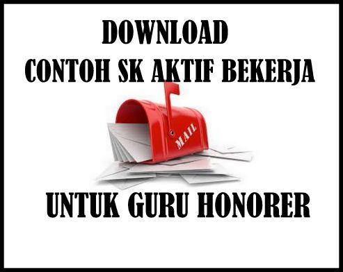 Download Contoh SK Aktif Bekerja Untuk Guru Honorer