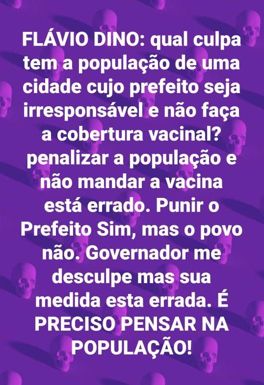 MARANHÃO - Paulo Marinho pede a Flávio Dino para não deixar a população sem vacinas