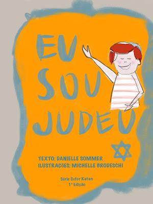 Livro infantil Eu sou judeu apresenta costumes da religião às crianças