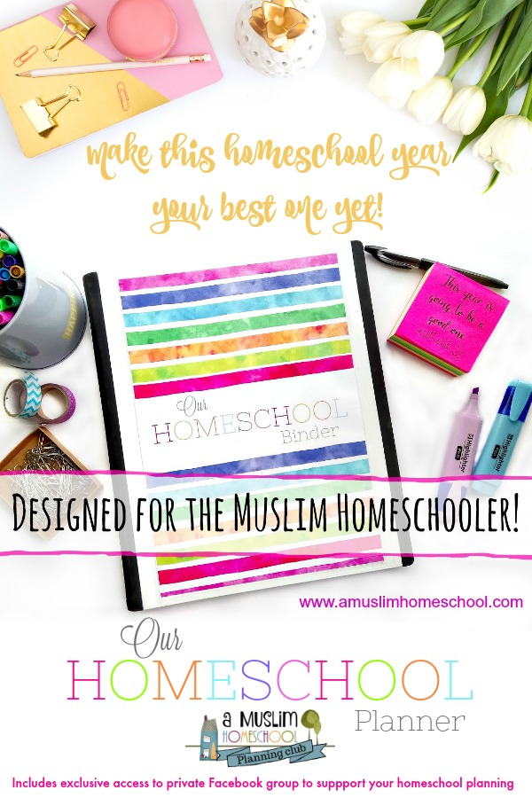 Homeschool Planner designed for Muslim homeschoolers - awesome tools to help you plan your homeschool year and make it the best one yet inshaAllah