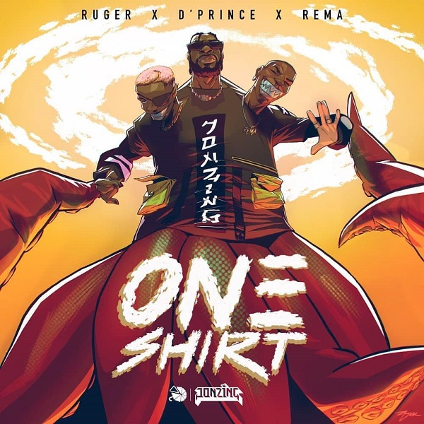 DOWNLOAD: Ruger – One Shirt ft. Rema & D'Prince