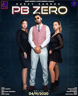 PB 0 by Harvy Sandhu Single Tracks download with DjPunjab