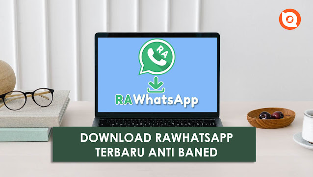 Download Apk RA Whatsapp Terbaru 2021 Anti Banned