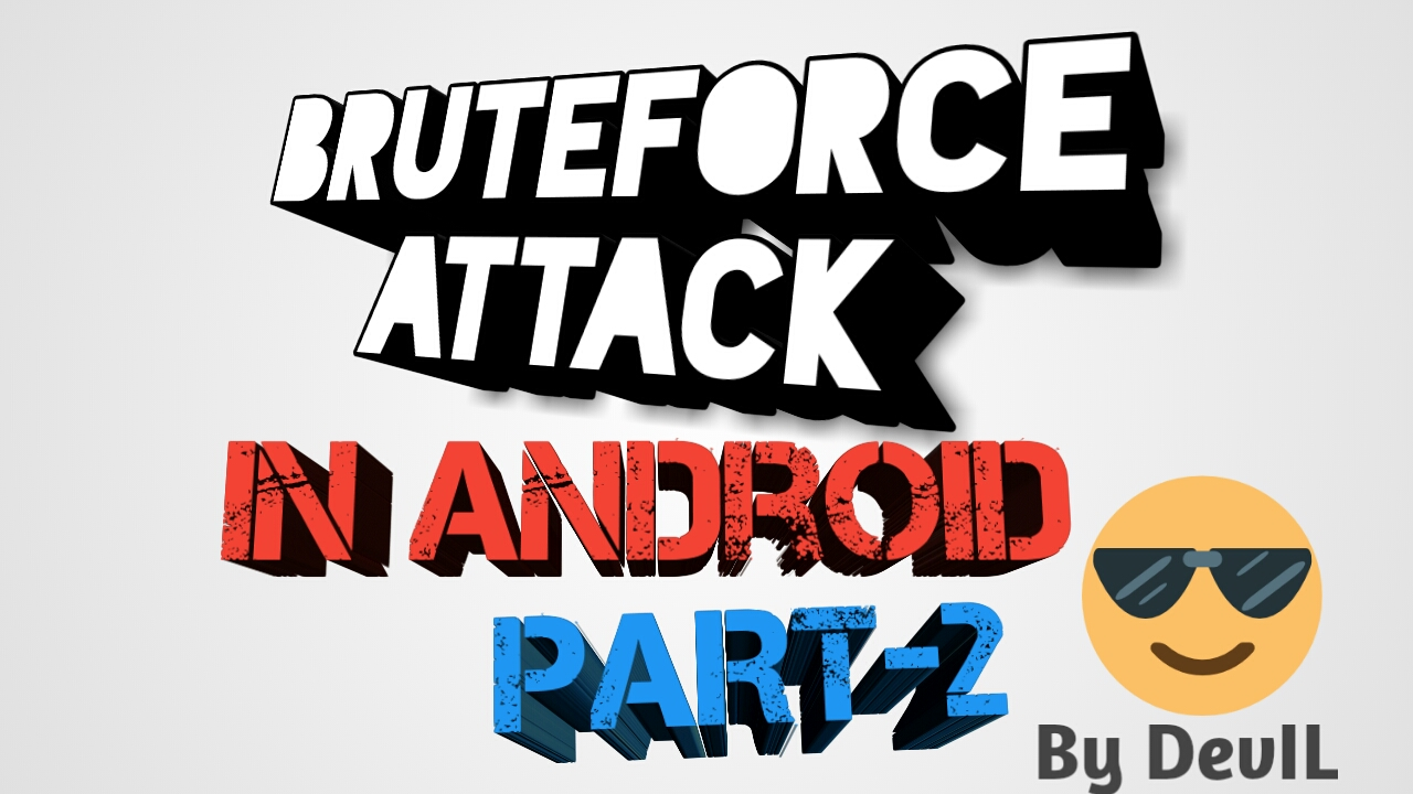 BruteForce Attack In Android Part-2 / Hack WiFi | Hax4Us