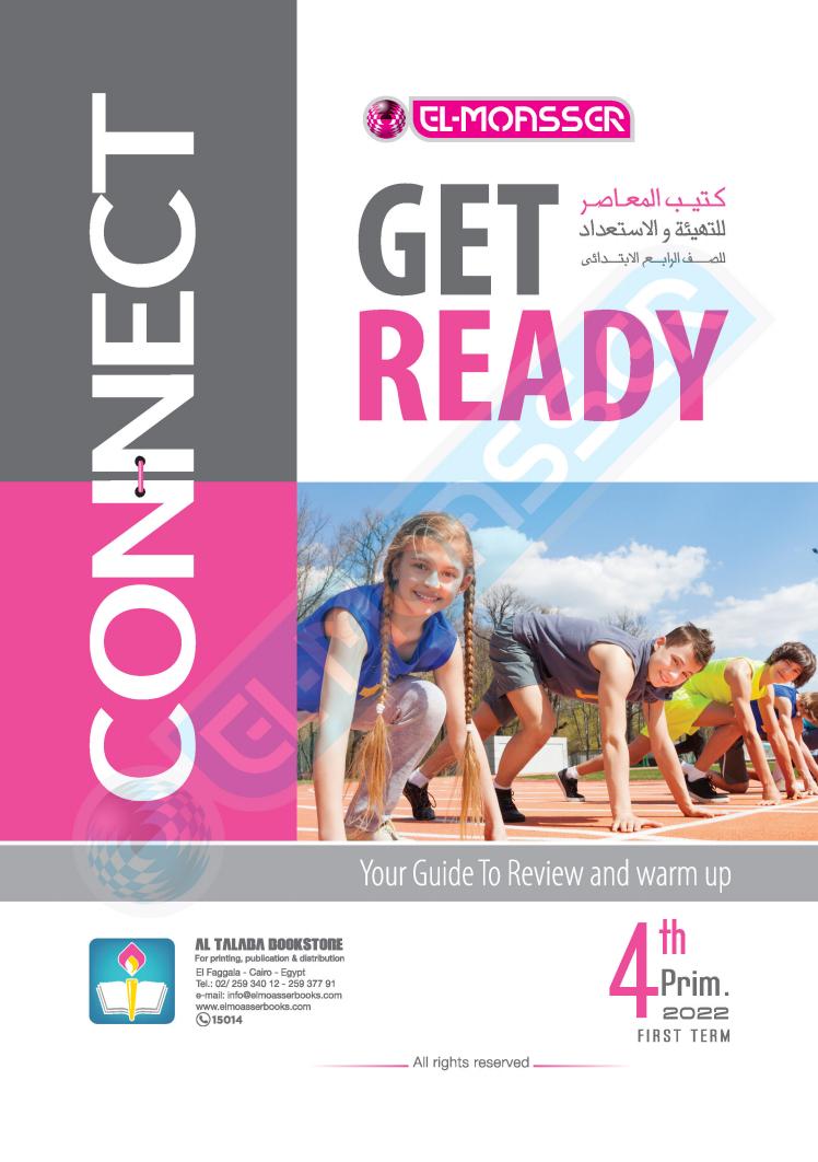 كتاب المعاصر Get Ready connect 4 للصف الرابع الإبتدائى الترم الأول 2022