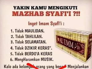 Bukan Mazhab Syafi'i Tapi Sok Tahu Mazhab Syafi'i