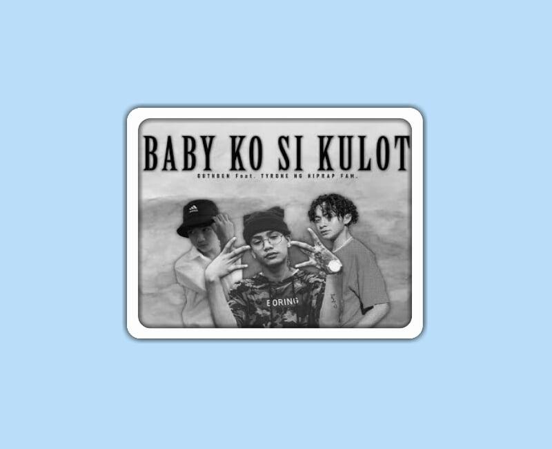 Guthben Duo - Baby Ko si Kulot Lyrics Feat. Tyrone ng Hiprap Fam.