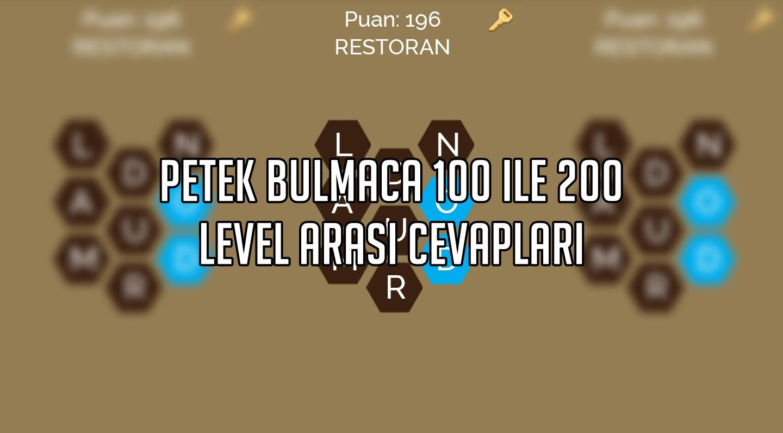 Petek Bulmaca 100 ile 200 Level Arası Cevaplar