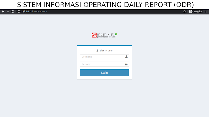 Sistem Informasi ODR (Operating Daily Report) Use Framework PHP Codeigniter 3.1.11