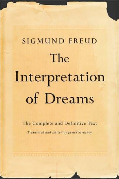 Sigmund Freud The Interpretation of Dreams