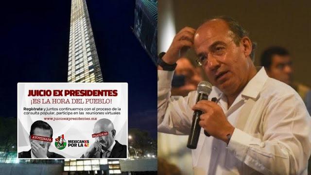 La Estela de Luz de Calderón costó mucho más de lo que costara la Consulta contra expresidentes ¿Calderón debe terminar en prisión?