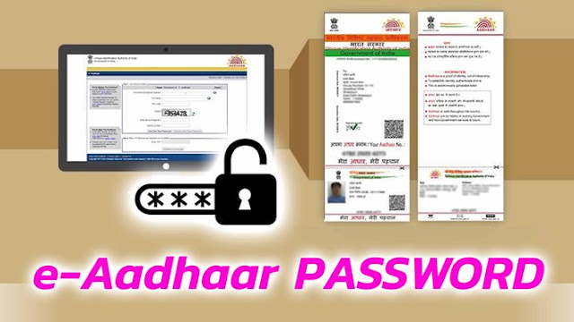 Everything You Need to Know About the E-Aadhaar Password