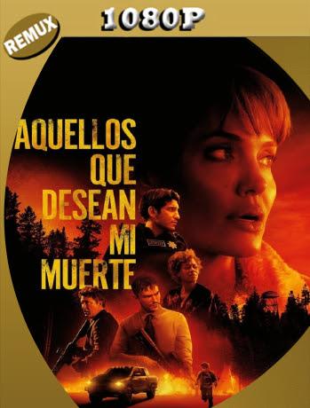 Aquellos Que Desean Mi Muerte (2021) Remux 1080p Latino [GoogleDrive] Ivan092