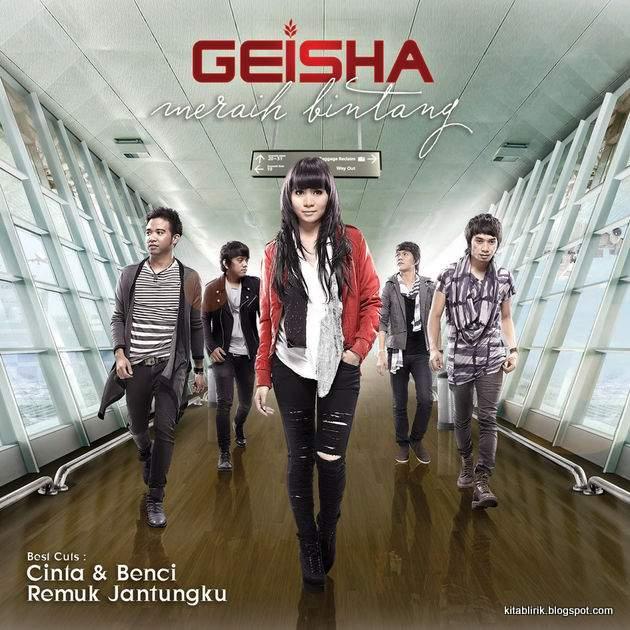 Dwonloand Lagu Meraih Bintang: Lirik Lagu Geisha - Ku Menyerah