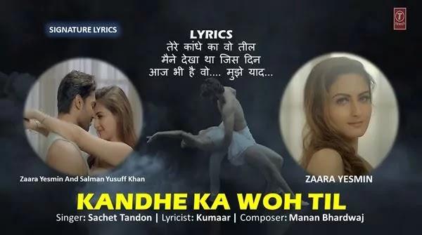 Kandhe Ka Woh Til Lyrics - Sachet Tandon - Kumaar