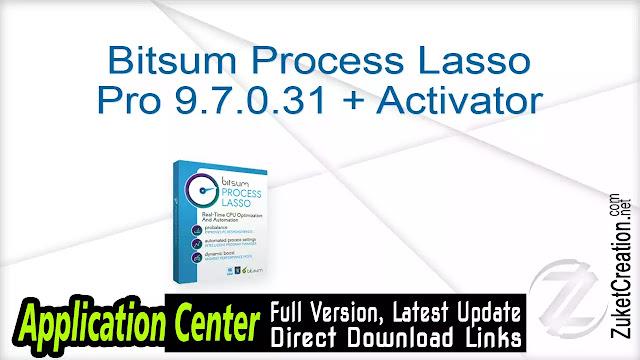 Bitsum Process Lasso Pro 9.0.0.464 + Crack