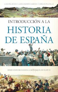 Introducción a la historia de España (Luis Palacios, Juan Andrés García y Carlos Pulpillo) - Almuzara