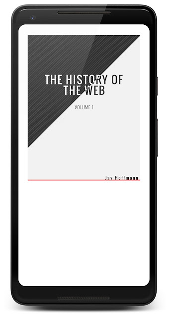 Cover of The History of the Web, Volume I by Jay Hoffmann in Google Play Books on a Pixel 2 XL