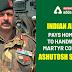 Indian Army Pays Homage to Handwara Martyr Colonel Ashutosh Sharma