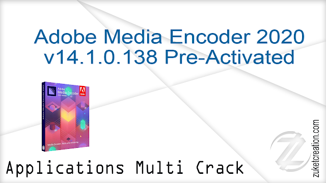Adobe Media Encoder 2020 v14.1.0.138 Pre-Activated