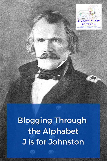 modified photograph of General Sidney Albert Johnston; A Mom's Quest to Teach:  Blogging Through the Alphabet: J is for Johnston