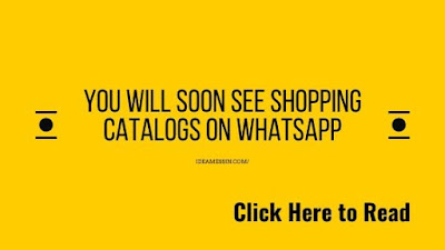 You will soon see shopping catalogs on WhatsApp