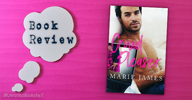 Book Review: Crowd Pleaser by Marie James