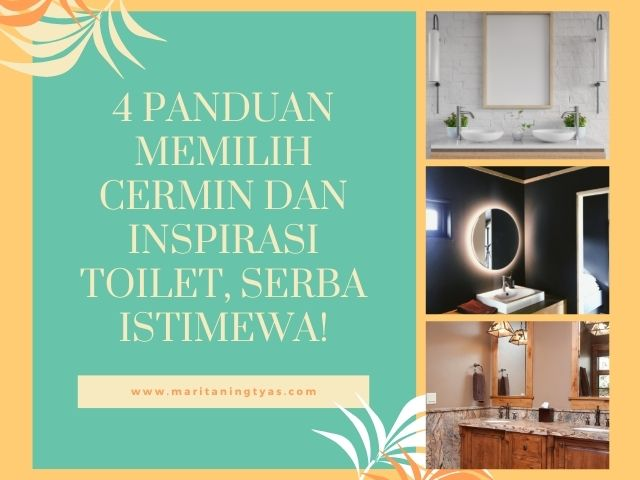 4 Panduan Memilih Cermin dan Inspirasi Toilet, Serba Istimewa!