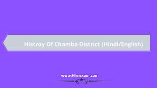 History Of Chamba District