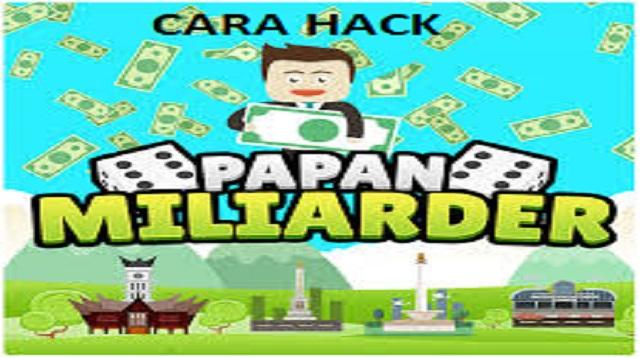 Cara Hack Papan Miliarder