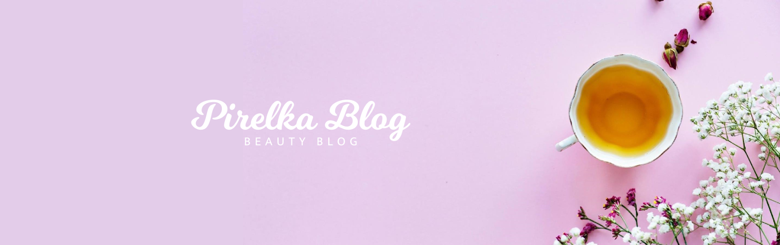 Pirelka blog - Beauty Blog ♡