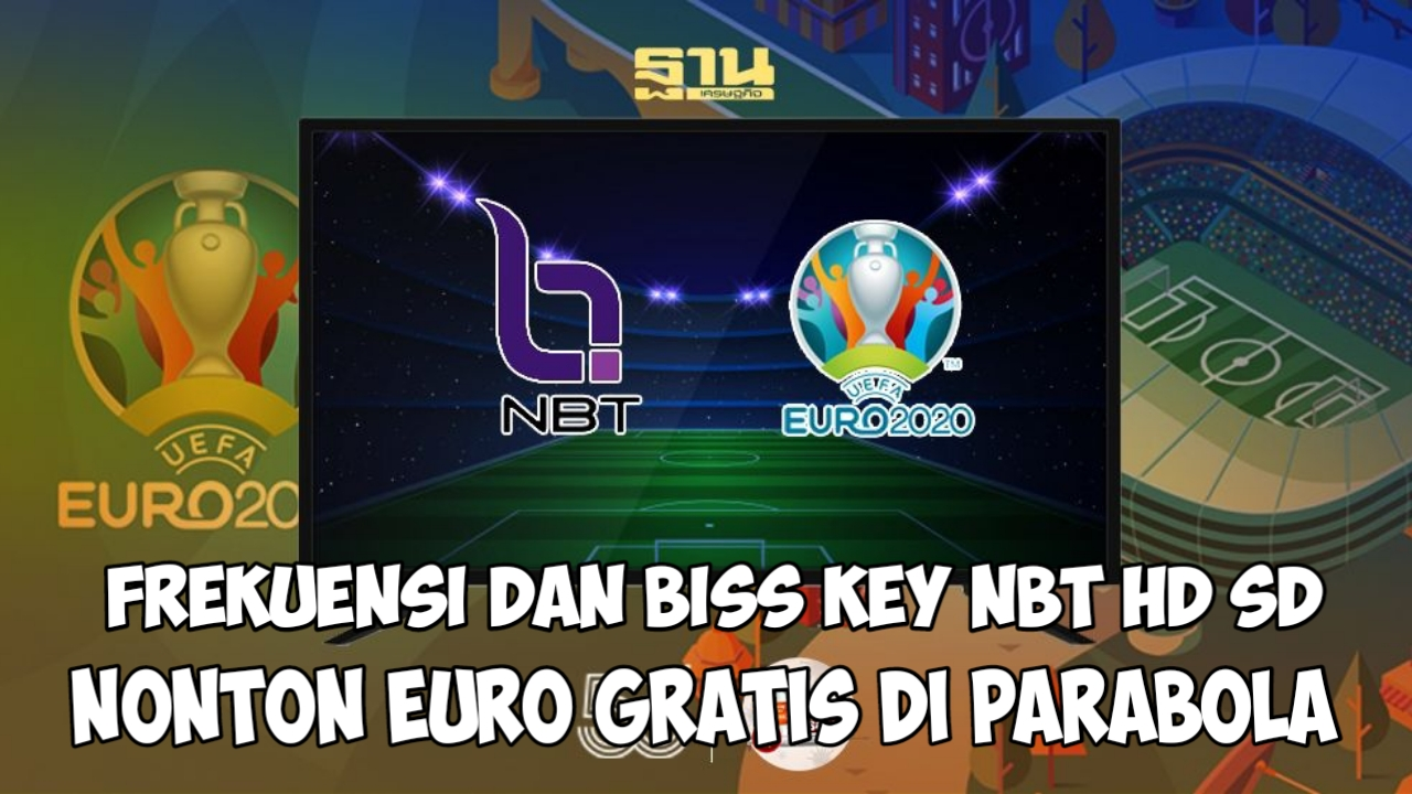 Frekuensi Biss Key NBT HD/SD Thaicom 5 Terbaru 2021