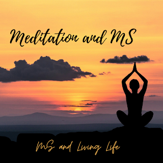 Meditation and how it benefits Multiple Sclerosis