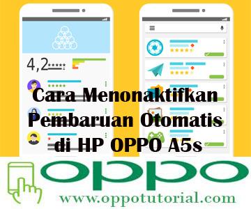 Cara Menonaktifkan Pembaruan Otomatis di HP OPPO A5s