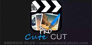 تحميل تطبيق كيوت كت برو, Cute CUT pro apk مهكر, جاهز مجانا للاندرويد, تحميل برنامج cute cut مهكر للاندرويد, تحميل كيوت كت برو ميديا فاير, cute cut pro apk, تنزيل cute cut pro للاندرويد مهكر