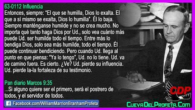 Entre más lo bendiga Dios sea más humilde - Citas William Branham Mensajes