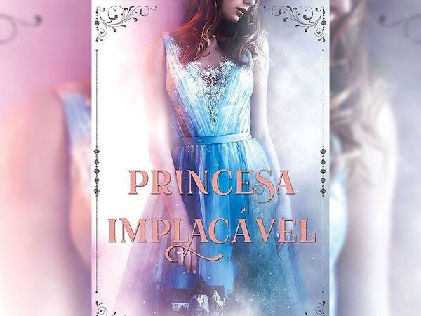 [REVELAÇÃO DE CAPA] - Princesa Implacável - Mary Oliveira