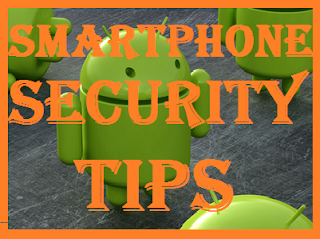 SmartPhone- Security tips