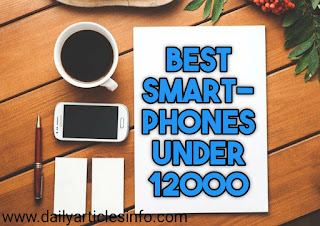 Best Mobiles Under 12000 in 2020 | Best Budget Mobile Phones