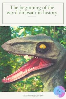 بداية ظهور كلمة دايناصورات