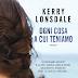 Video-recensione per OGNI COSA A CUI TENIAMO di Kerry Lonsdale