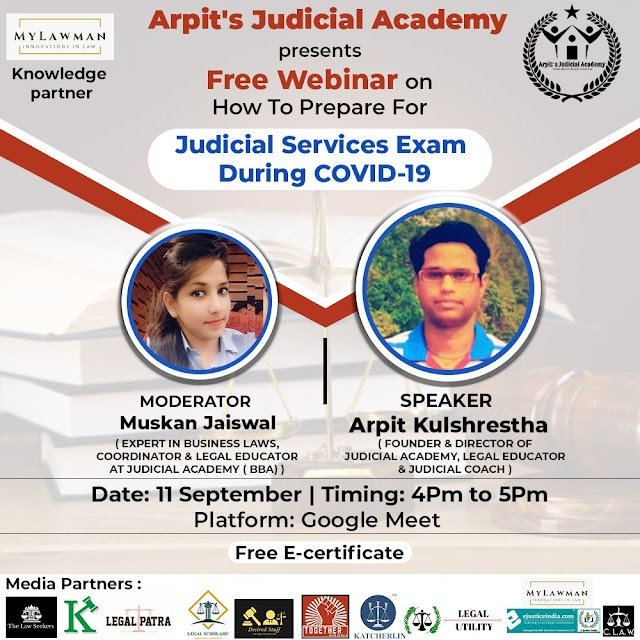 [Online] Webinar on How to Prepare for Judicial Services Exams during COVID- 19 by Arpit's Judicial Academy [Register Soon]