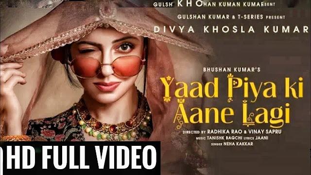 Yaad Piya Ki Ane Lagi Lyrics