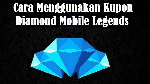 Cara Menggunakan Kupon Diamond Mobile Legends