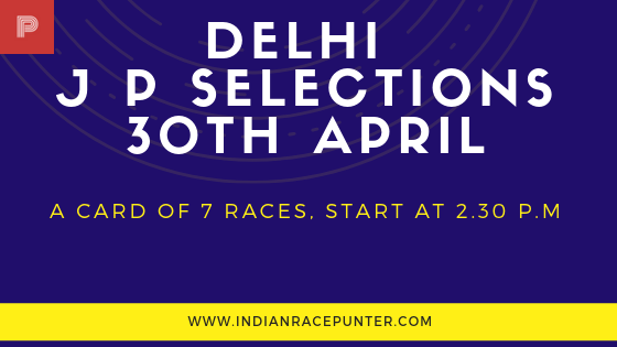 Delhi Jackpot Selections 30th April