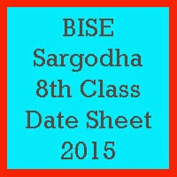 8th Class Date Sheet 2017 BISE Sargodha Board