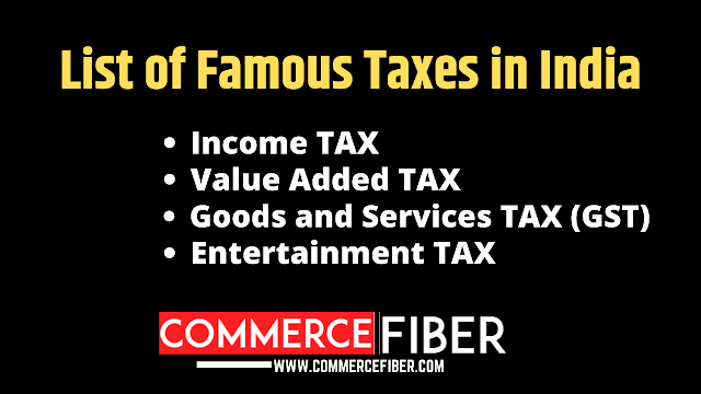 Famous Taxes in India